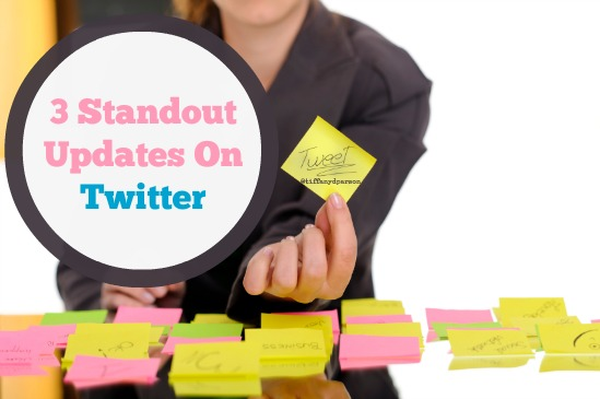 3 Standout Updates On Twitter