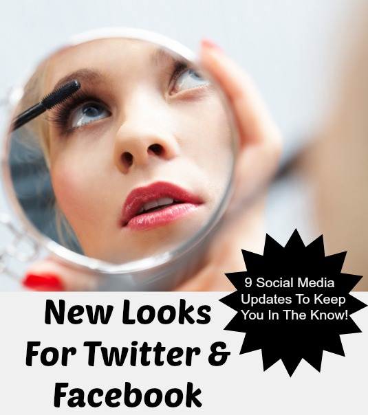 New Looks For Twitter And Facebook