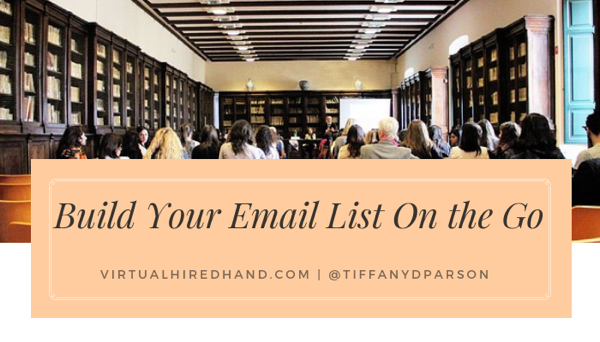 Build Your Email List On the Go
